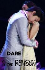 """"""" Dare is the REASON """" by KathnielFTW_DJ_KC"""