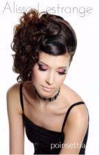 Alissa lestrange: bellatrixss daughter  by poinsettia15