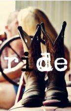 Ride by ciarmichae