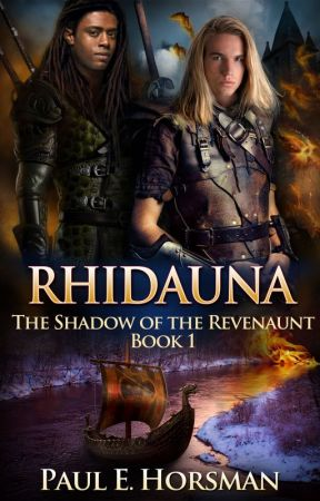 RHIDAUNA, The Shadow of the Revenaunt, Book 1 by PaulEHorsman