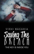 Saving the Breach by tbhvidhi