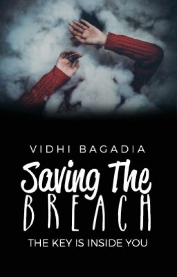 Saving the Breach