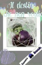 Il destino che non voglio •Raven• Teen Titans• by raventitans04