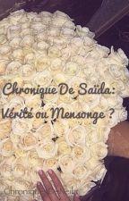 Chronique de Saïda: Vérité ou mensonge? by ChroniquesDeNeila