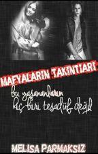 MAFYALARIN TAKINTILARI by mlspmksz