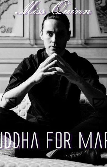 Buddha for Mary. | Jared Leto (zawieszone na czas nieokreślony)