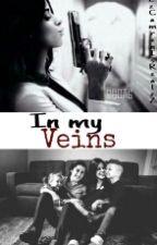 In My Veins by XxMrsBananasxX