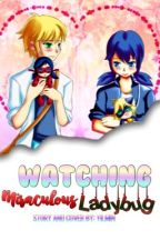 Watching Miraculous Ladybug  by KittyNoir_Marichat