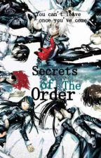 D. Gray Man~Secrets of The Order by puddingmonsterXD