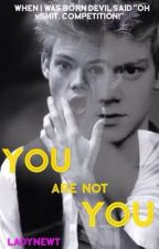 You Are Not You - Newtmas Fic by LadyNewt
