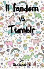 Il Fandom⚡️ VS Tumblr by Ghepard2_0