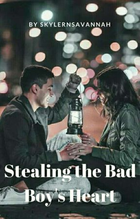 Stealing The Badboy's Heart by SkylerNSavannah