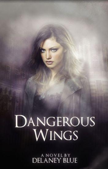 Dangerous Wings