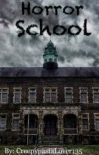 Horror School (EDITING or DELETING) by Kait_14
