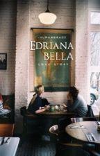 Edriana Bella | ✓ by -humangrace