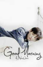 Good Morning   Chanyeol by Haniwrites