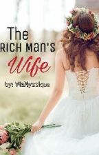 The Rich Man's Wife  by ViaMystique