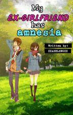 My Ex-girlfriend has Amnesia (on going) by gorgeouschuchay