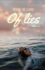 מאחורי עננים של שקר by This_Girl__XOXO