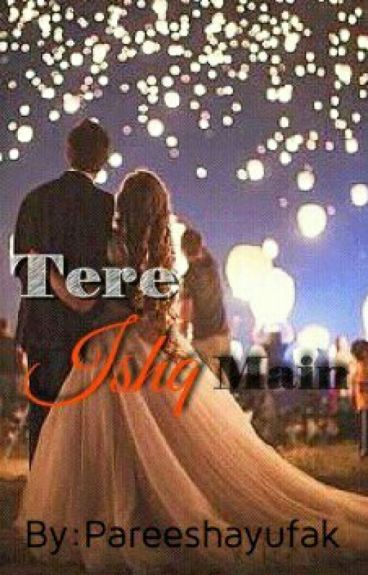 Tere Ishq Mein #Completed