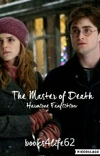 The Master of Death- Harmione   by Magisky