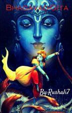 Bhagavad-Gita by Rushali7