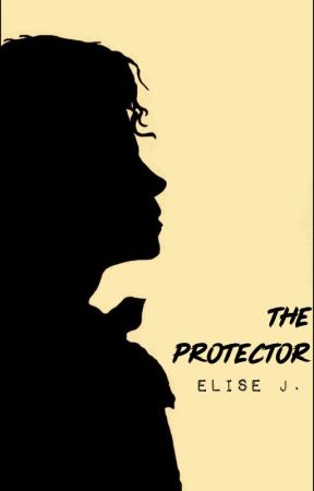 The Protector || MJ (TRV - Book 1) by Elise_Jackson
