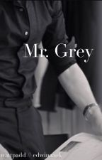 Mr. Grey by -winawrites