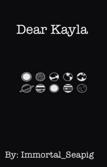 Dear Kayla (Jason's story)