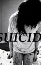 Suicide by kiaramichelle12326