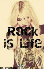 Rock Is Life by Starblacks