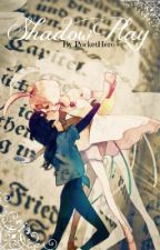 Shadowplay by Pockethero