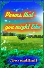 Poems that you might like by beyondlimit