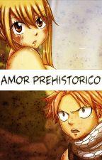 Amor prehistórico (PAUSADA) by TenienteGiuDG