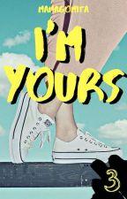 I'm Yours [EN CONTINUACIÓN] -LIBRO3 by YourSilhouette