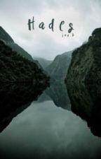 Hades [Book Three] ON HOLD by jayrooboo