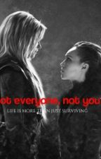 Not everyone, not you by clexaw