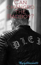 Can change the Badboy? by iloylm