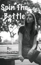Spin The Bottle by missbri0528