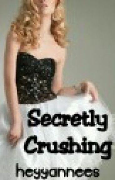 Secretly Crushing