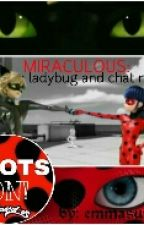 MIRACULOUS: ladybug and chat noir! || PAUZA || by emmasuper