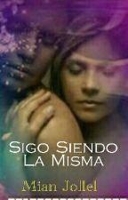 Sigo Siendo La Misma by arual84