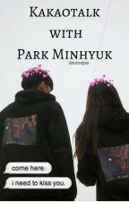 «Kakaotalk with Park Minhyuk» by minxjisn