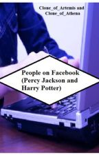 People on Facebook ( Percy Jackson and Harry Potter) by Clone_of_Artemis