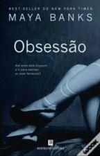 Obsessão 01 - Maya banks by RafaSantOliver
