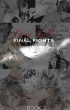 Fairy Tail's Final Fights (NatsuxReader) <BOOK 3> by JungkookAnime
