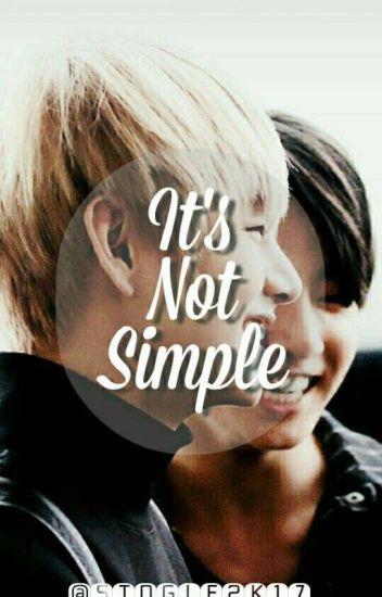 It's Not Simple