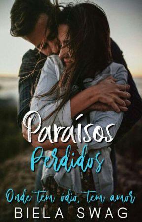 Paraísos Perdidos by BielaSwag