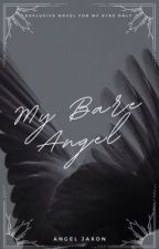 My Bare Angel  by AngelMichealis