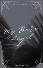 My Bare Angel (BoyxBoy/Mpreg) by AngelMichealis